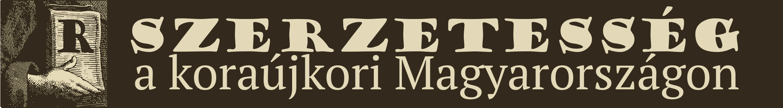 Szerzetesség a koraújkori Magyarországon